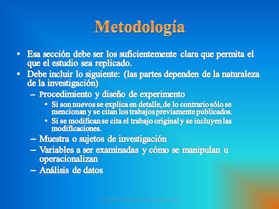 21Myra Perez, PhD y Marisela Santiago, PhD