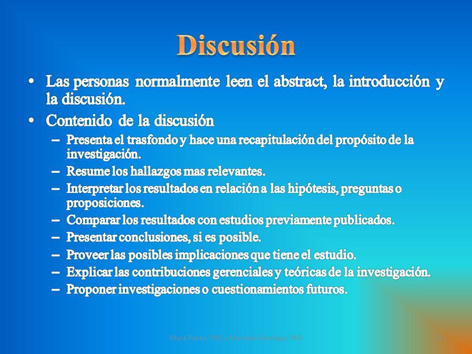 23Myra Perez, PhD y Marisela Santiago, PhD