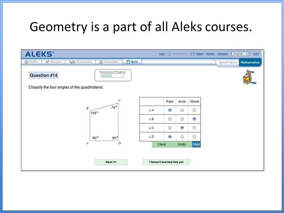 Geometry is a part of all Aleks courses.
