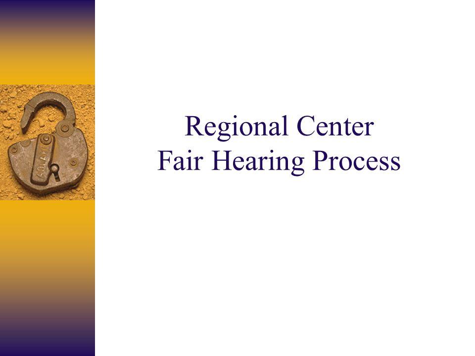 Regional Center Fair Hearing Process