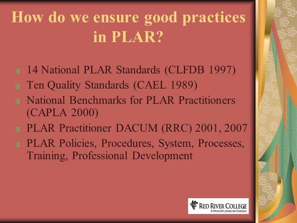 17 Let's work through the PLAR process…..