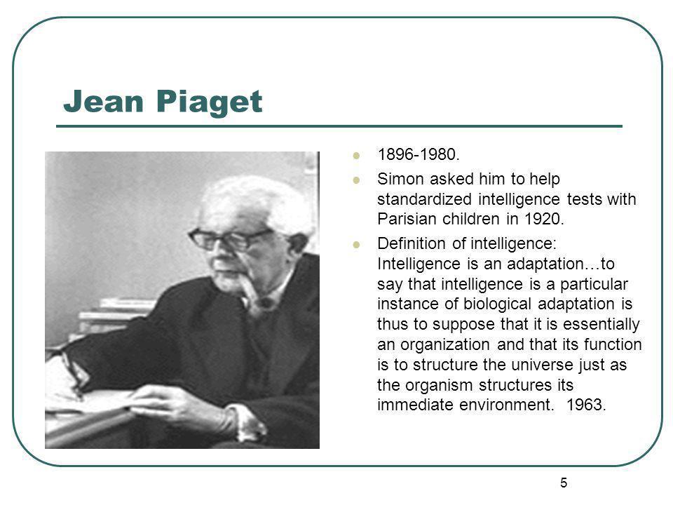 Jean Piaget 1896-1980.