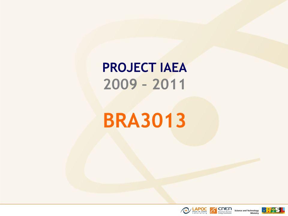 PROJECT IAEA 2009 – 2011 BRA3013