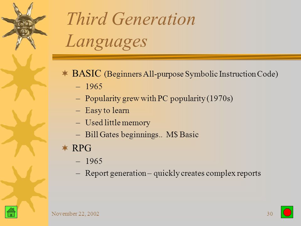 November 22, 200229 Third Generation Languages COBOL