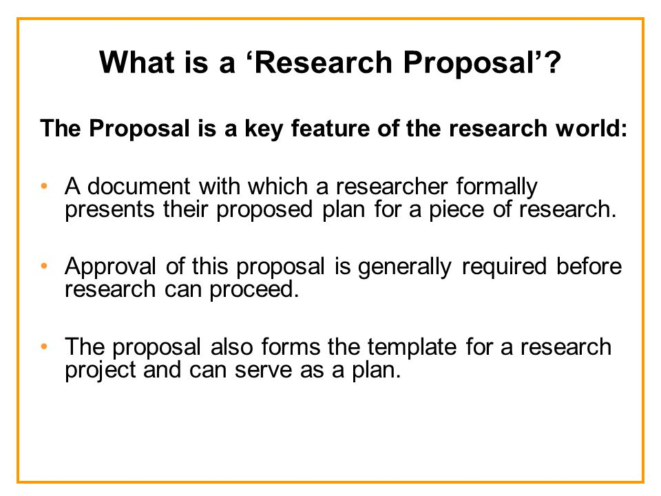 What is a 'Research Proposal'.