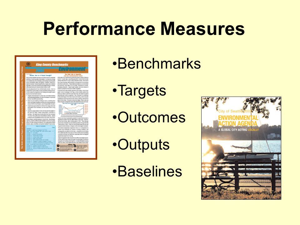 Performance Measures Benchmarks Targets Outcomes Outputs Baselines