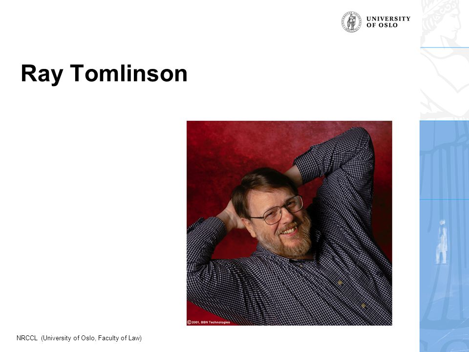 NRCCL (University of Oslo, Faculty of Law) Ray Tomlinson