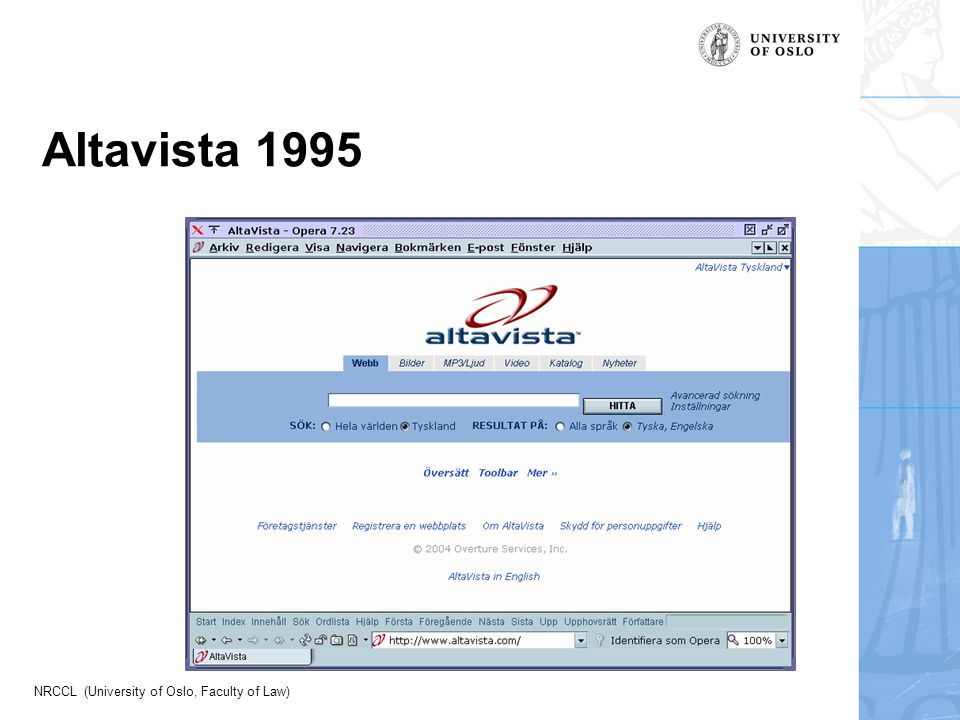 NRCCL (University of Oslo, Faculty of Law) Altavista 1995