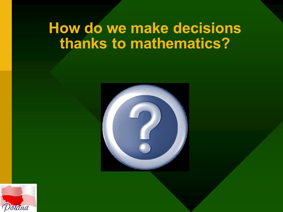 How do we make decisions thanks to mathematics