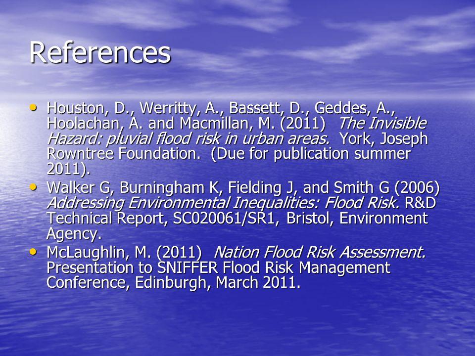 References Houston, D., Werritty, A., Bassett, D., Geddes, A., Hoolachan, A.