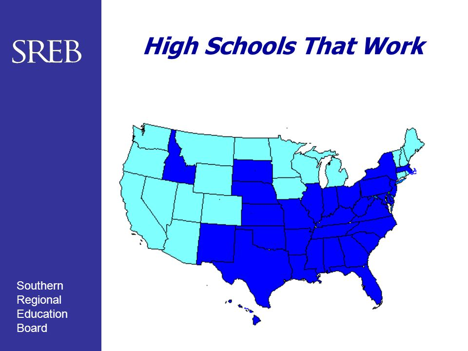 Southern Regional Education Board High Schools That Work