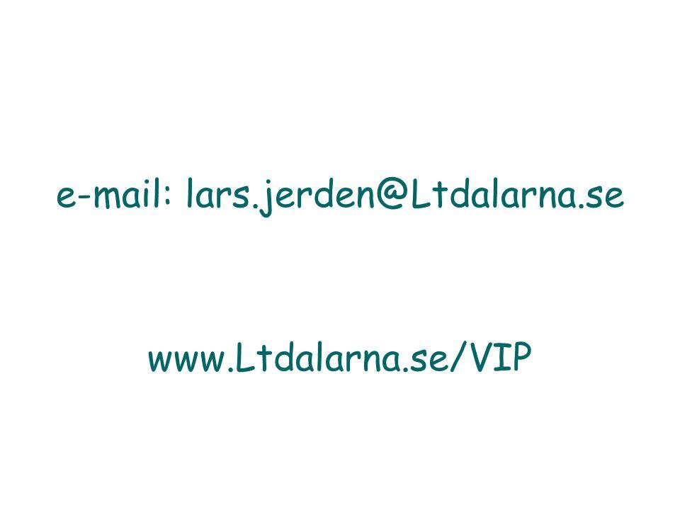 e-mail: lars.jerden@Ltdalarna.se www.Ltdalarna.se/VIP