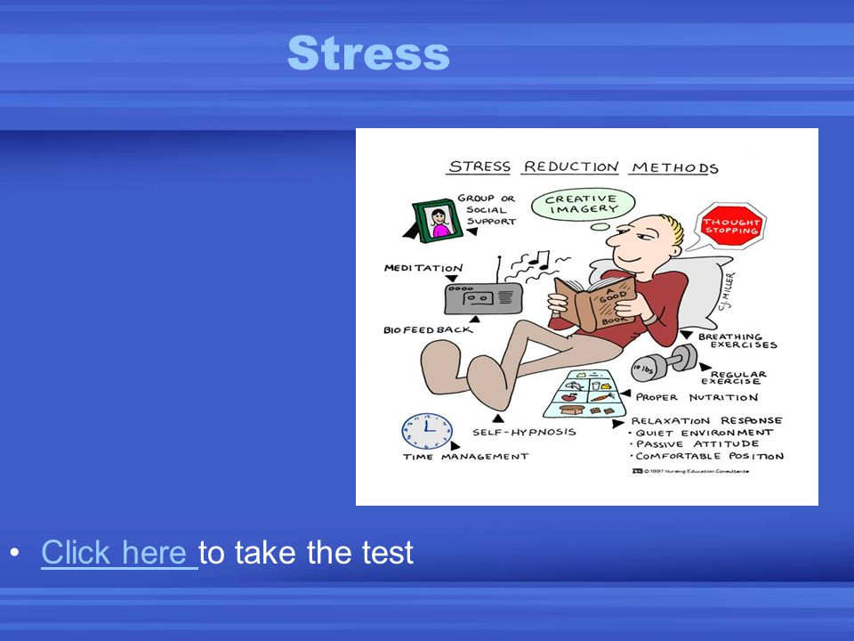 Stress Click here to take the testClick here