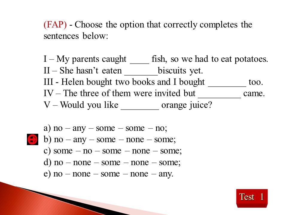 Test 22 (UEPE) - A alternativa que melhor preenche a lacuna é: Sr.