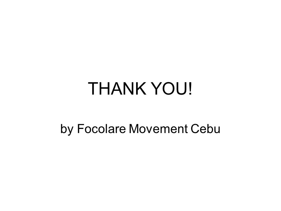 THANK YOU! by Focolare Movement Cebu