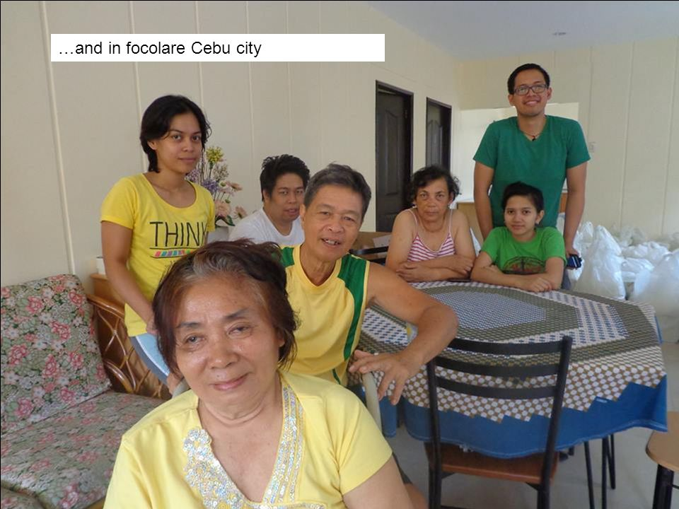 …and in focolare Cebu city