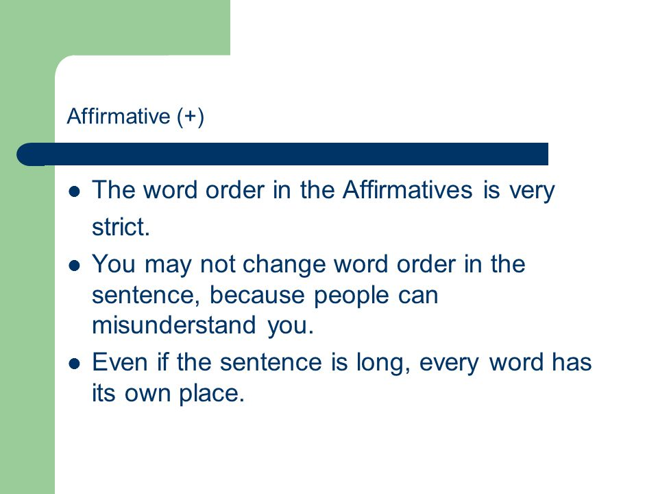 1. Affirmative (+) 1.2. SubjectVerb Who?/What?What does/do he/she/it/they/we/you do? Weeat.