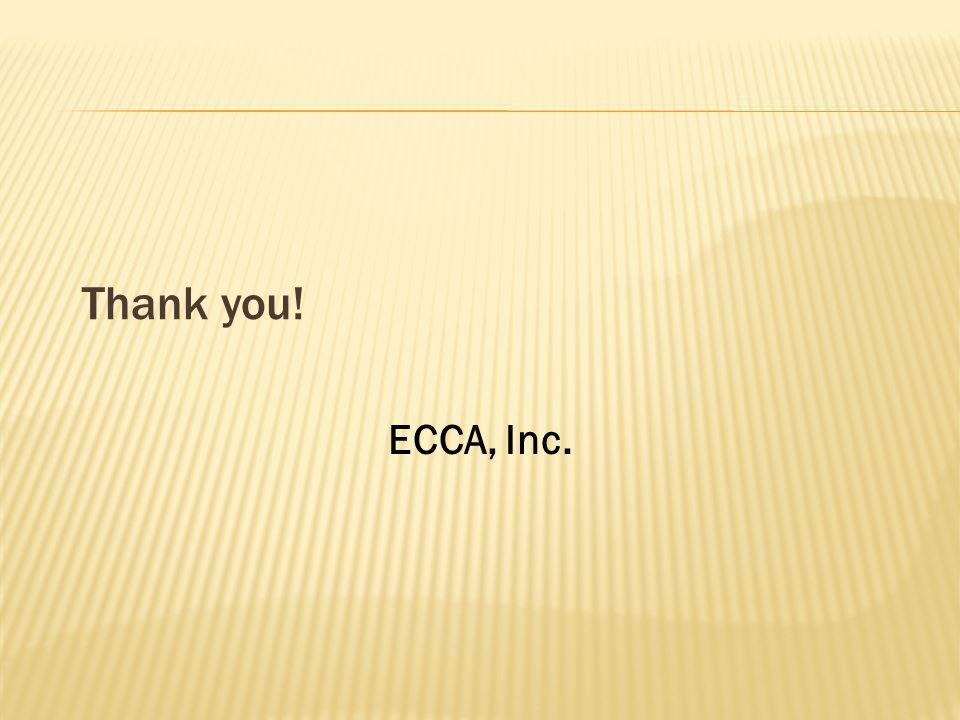 Thank you! ECCA, Inc.