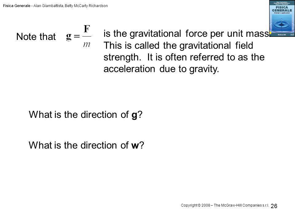 Fisica Generale - Alan Giambattista, Betty McCarty Richardson Copyright © 2008 – The McGraw-Hill Companies s.r.l.
