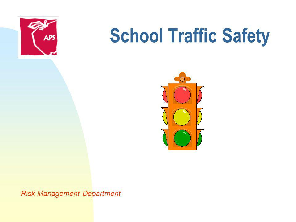 School Traffic Safety Risk Management Department