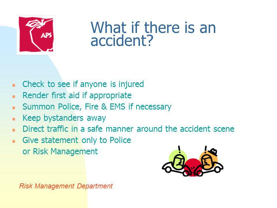What if there is an accident.