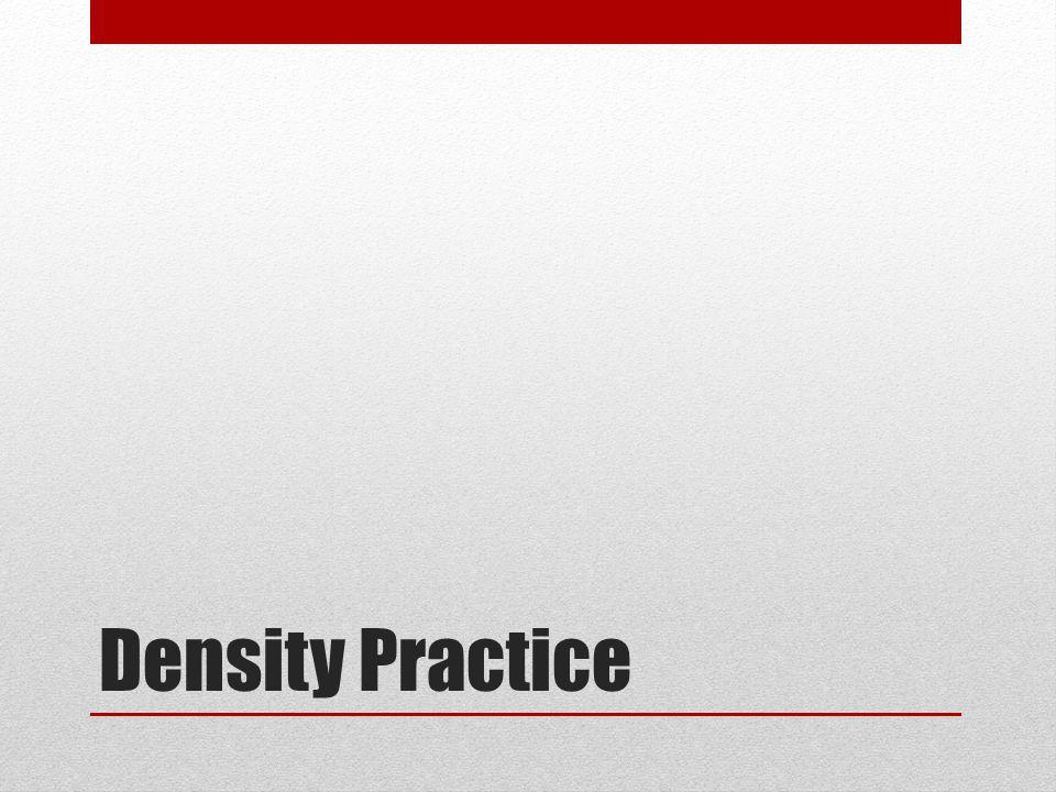 Density Practice