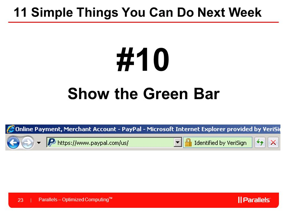 Parallels – Optimized Computing TM 23 11 Simple Things You Can Do Next Week #10 Show the Green Bar