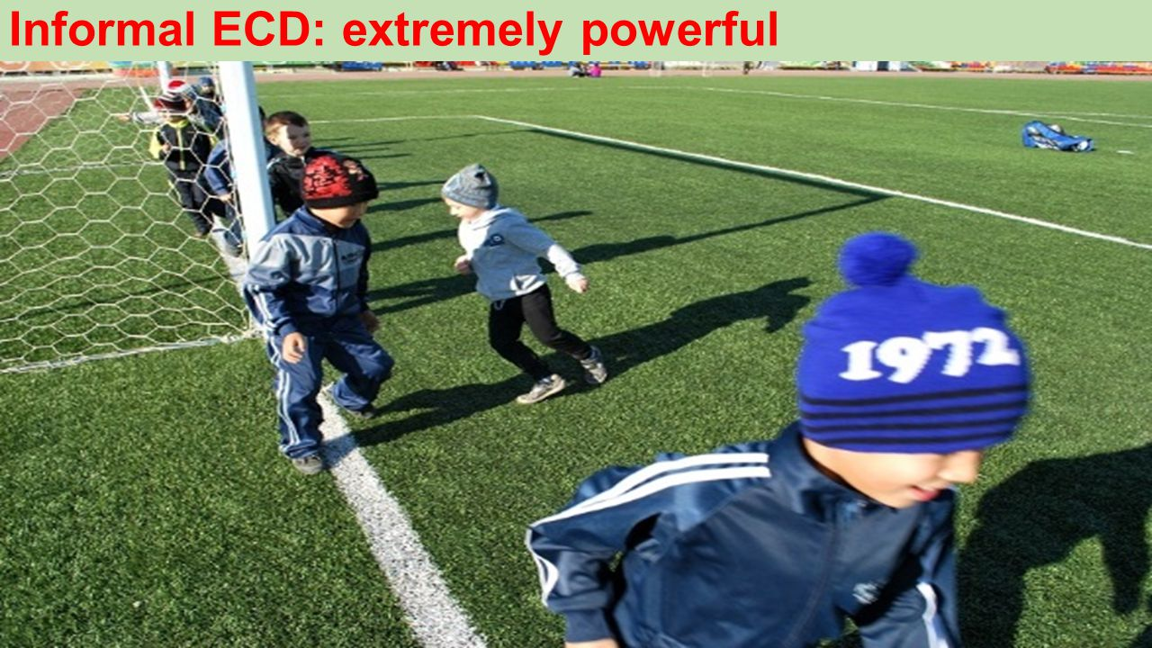 Informal ECD: extremely powerful