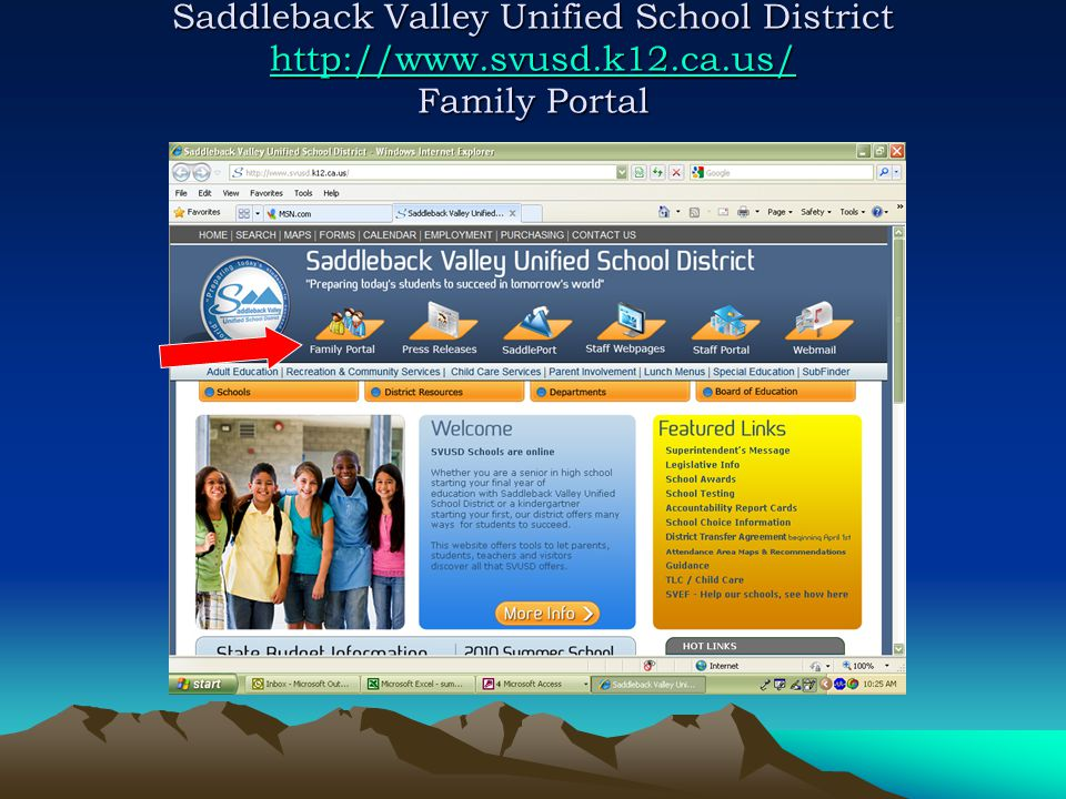 Saddleback Valley Unified School District http://www.svusd.k12.ca.us/ Family Portal http://www.svusd.k12.ca.us/
