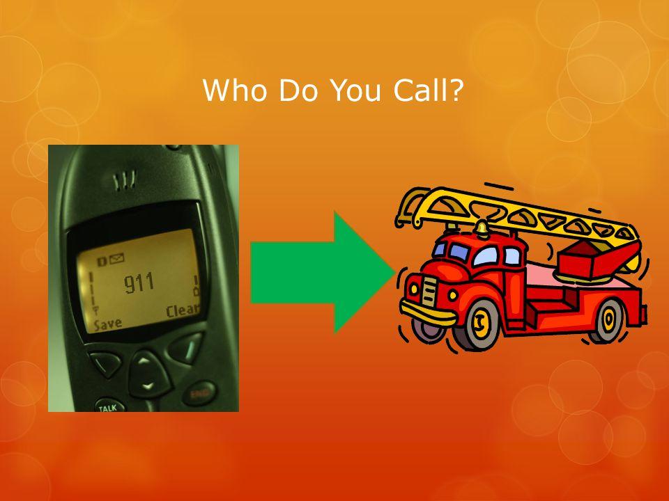 Who Do You Call
