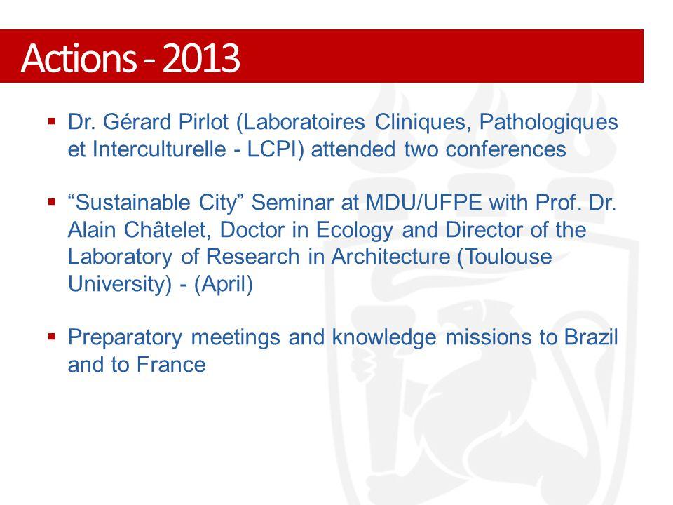 """ Dr. Gérard Pirlot (Laboratoires Cliniques, Pathologiques et Interculturelle - LCPI) attended two conferences  """"Sustainable City"""" Seminar at MDU/UFP"""