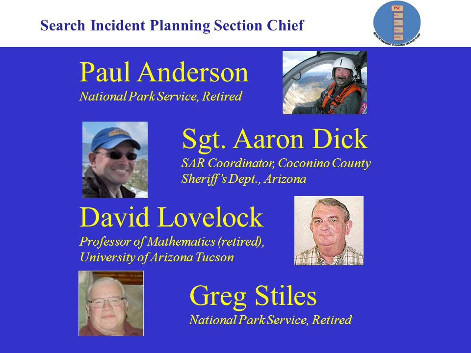 Search Incident Planning Section Chief Paul Anderson National Park Service, Retired Sgt.