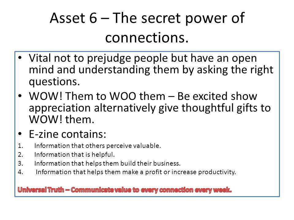 Asset 6 – The secret power of connections.