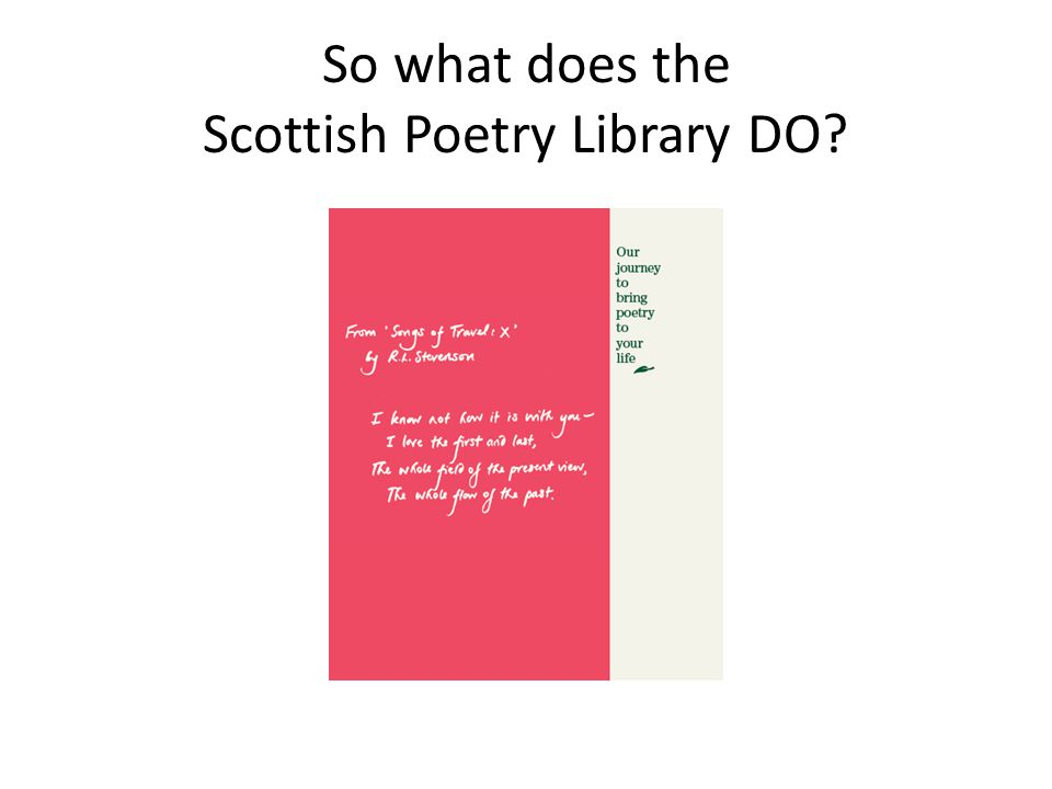 Full-text poems online Biographies & further info Search by keyword, browse by subject Postal borrowing & enquiries Monthly newsletter: National Poetry Day resources PDF poem posters Monthly new poetry titles
