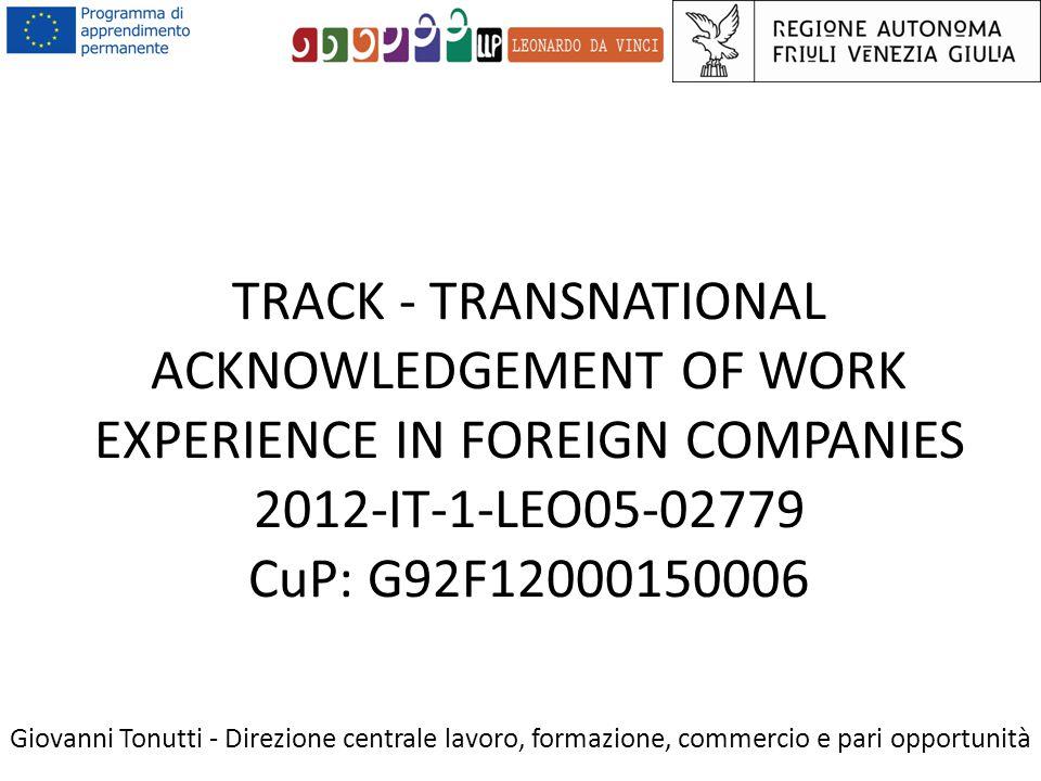 Administrative rules for managing the project Giovanni Tonutti - Direzione centrale lavoro, formazione, commercio e pari opportunità
