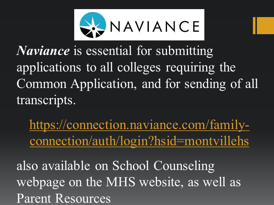 Naviance is essential for submitting applications to all colleges requiring the Common Application, and for sending of all transcripts. https://connec