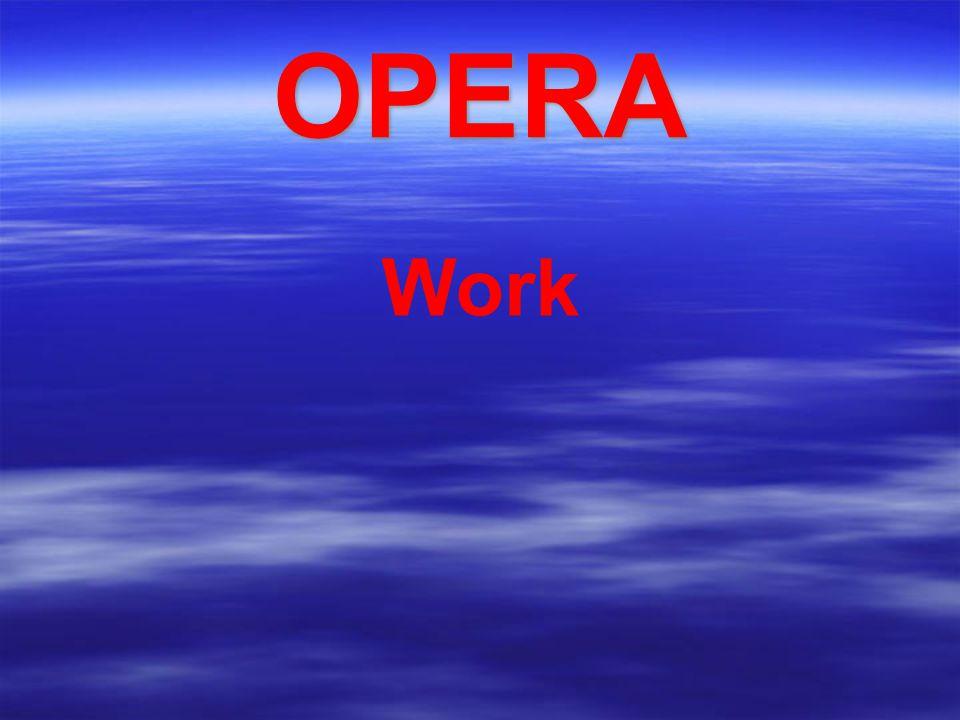 OPERA Work