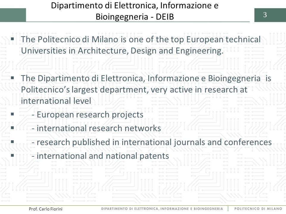 Prof.Carlo Fiorini 4 4 Facilities Via Ponzio (Milan) ed.