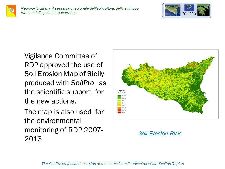 Vigilance Committee of RDP approved the use of Soil Erosion Map of Sicily produced with SoilPro as the scientific support for the new actions.