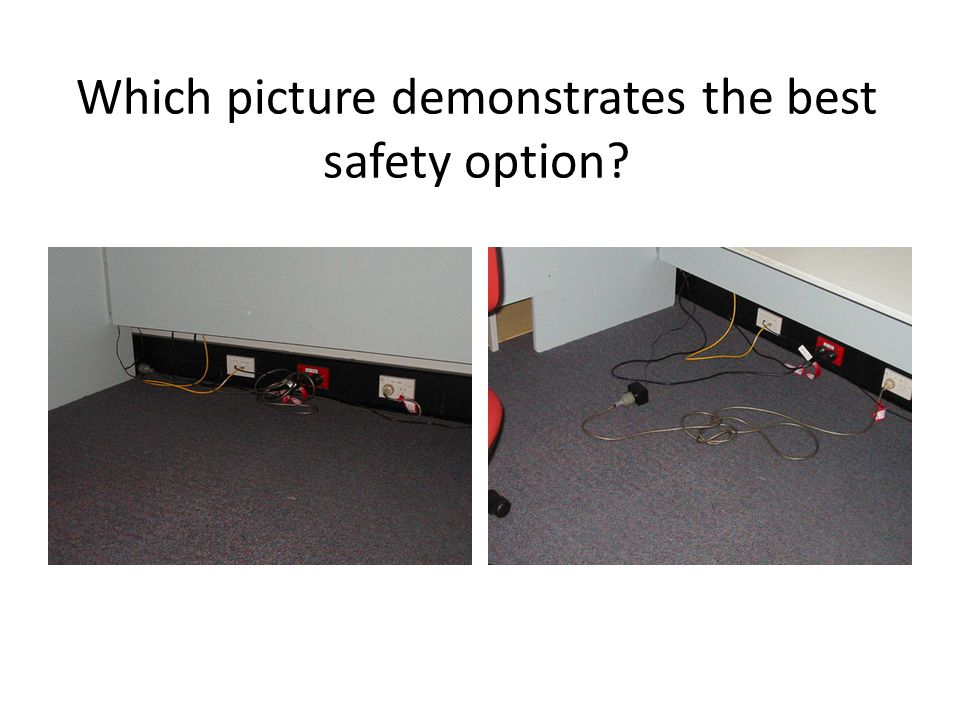 Which picture demonstrates the best safety option?