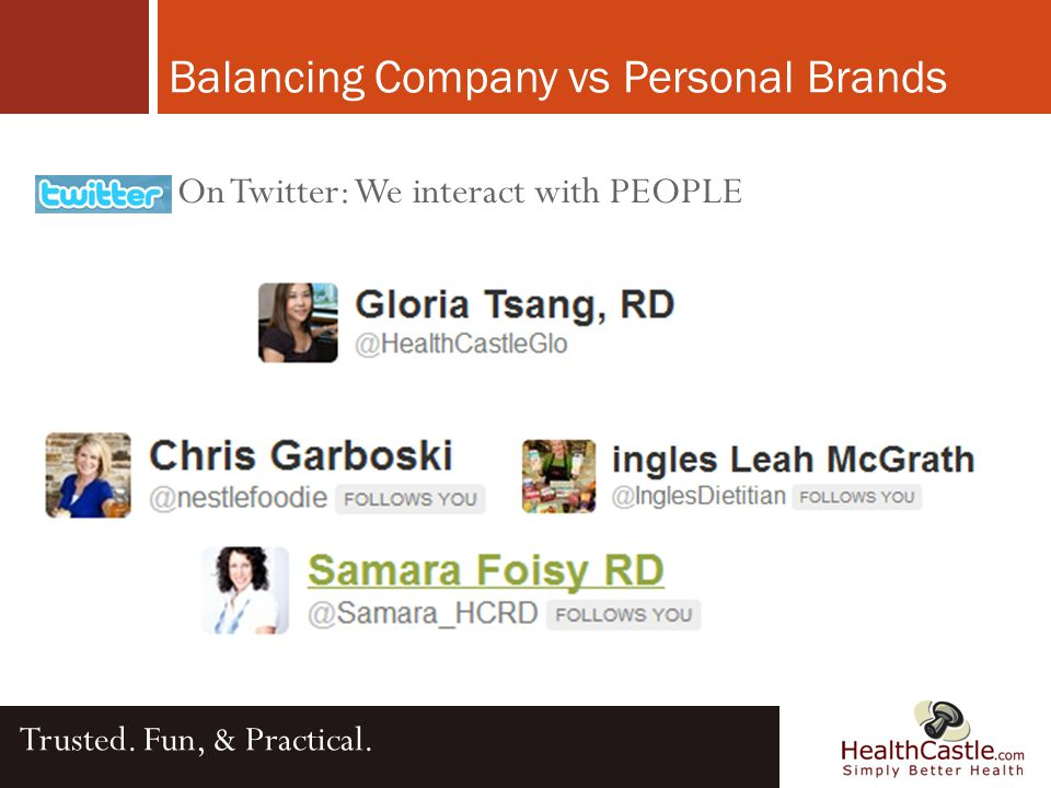 On Twitter: We interact with PEOPLE Balancing Company vs Personal Brands Trusted. Fun, & Practical.