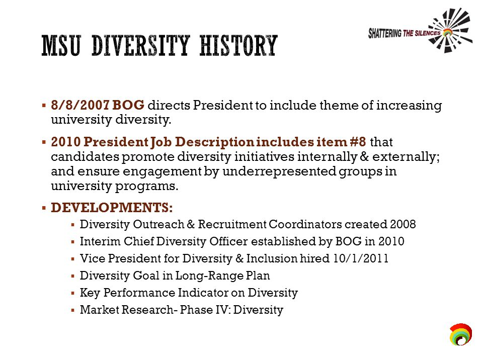  8/8/2007 BOG directs President to include theme of increasing university diversity.
