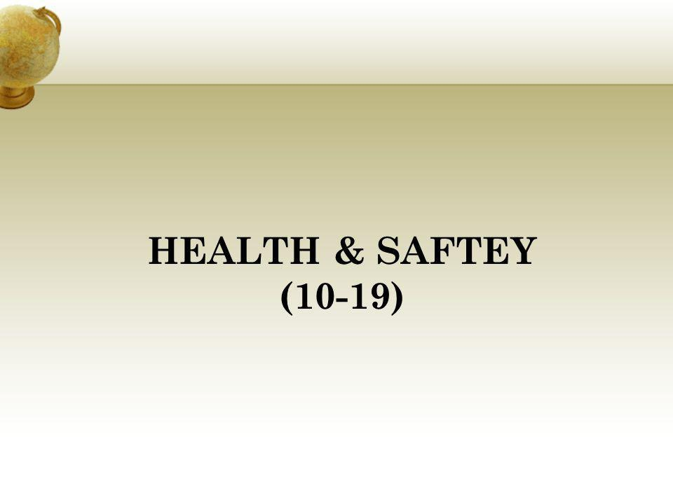 HEALTH & SAFTEY (10-19)