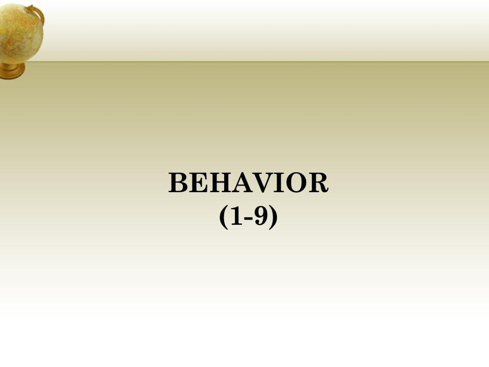 BEHAVIOR (1-9)