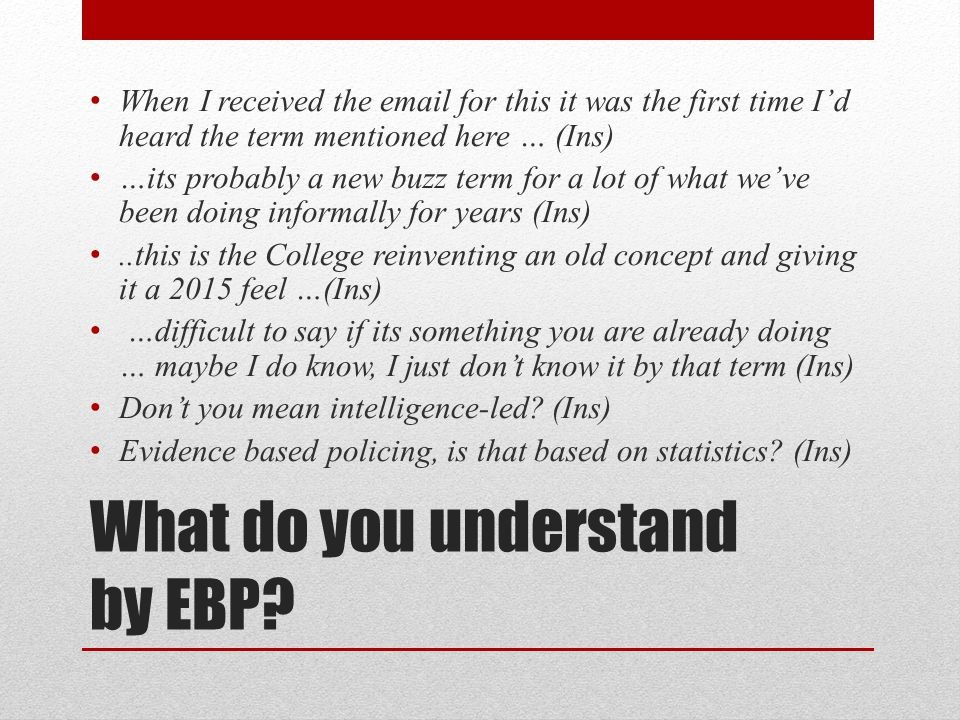 What do you understand by EBP.