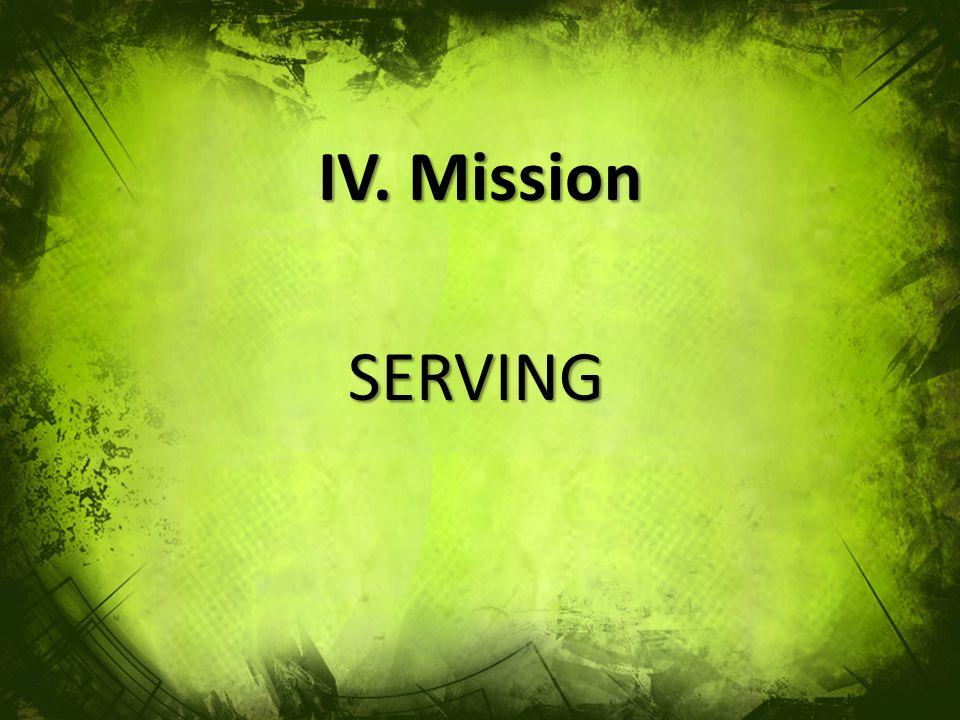 IV. Mission SERVING