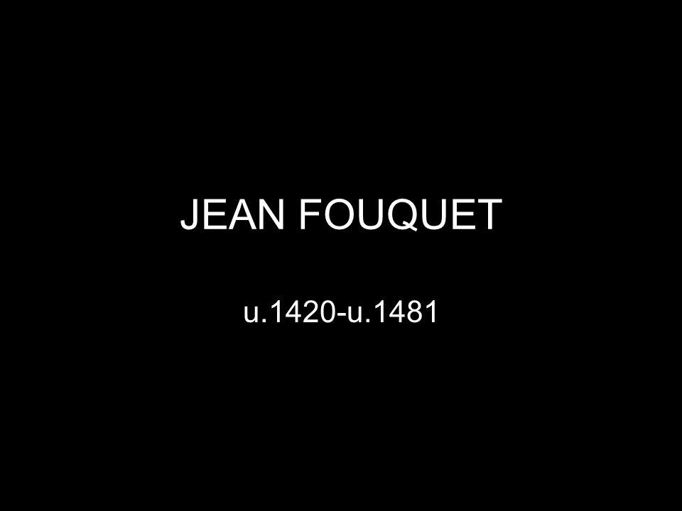 JEAN FOUQUET u.1420-u.1481