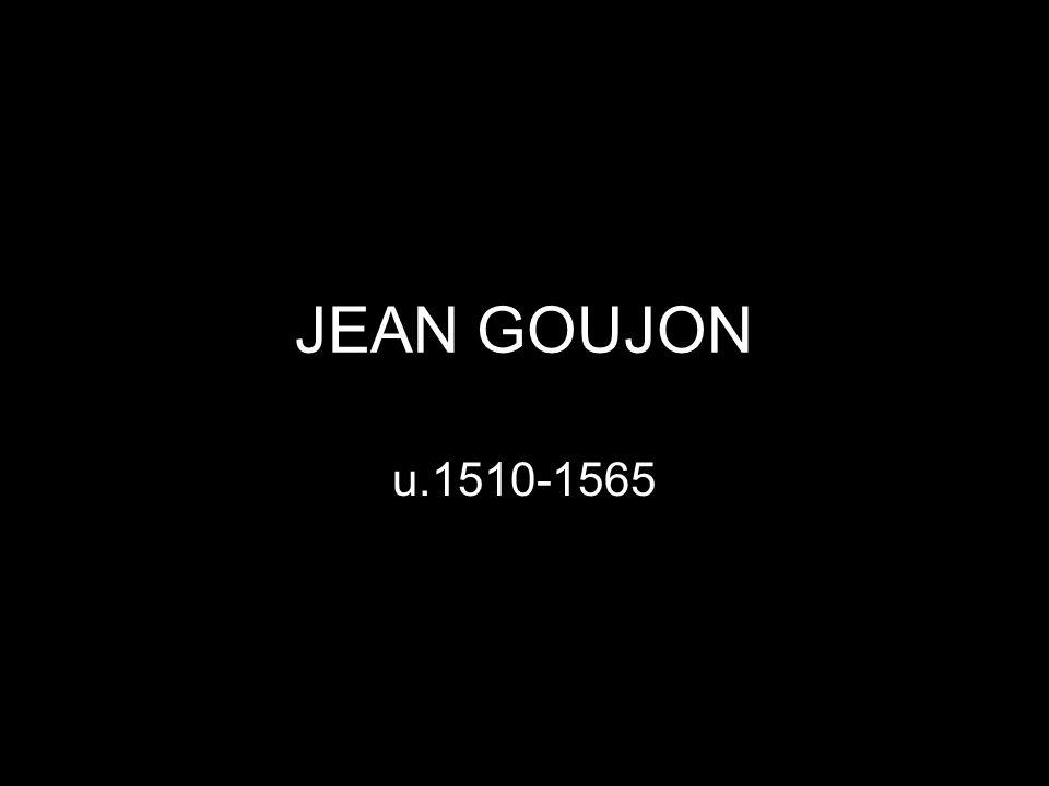 JEAN GOUJON u.1510-1565