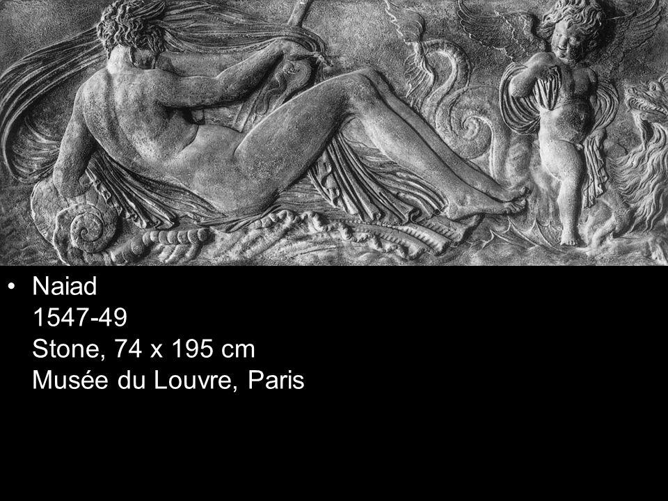 Naiad 1547-49 Stone, 74 x 195 cm Musée du Louvre, Paris