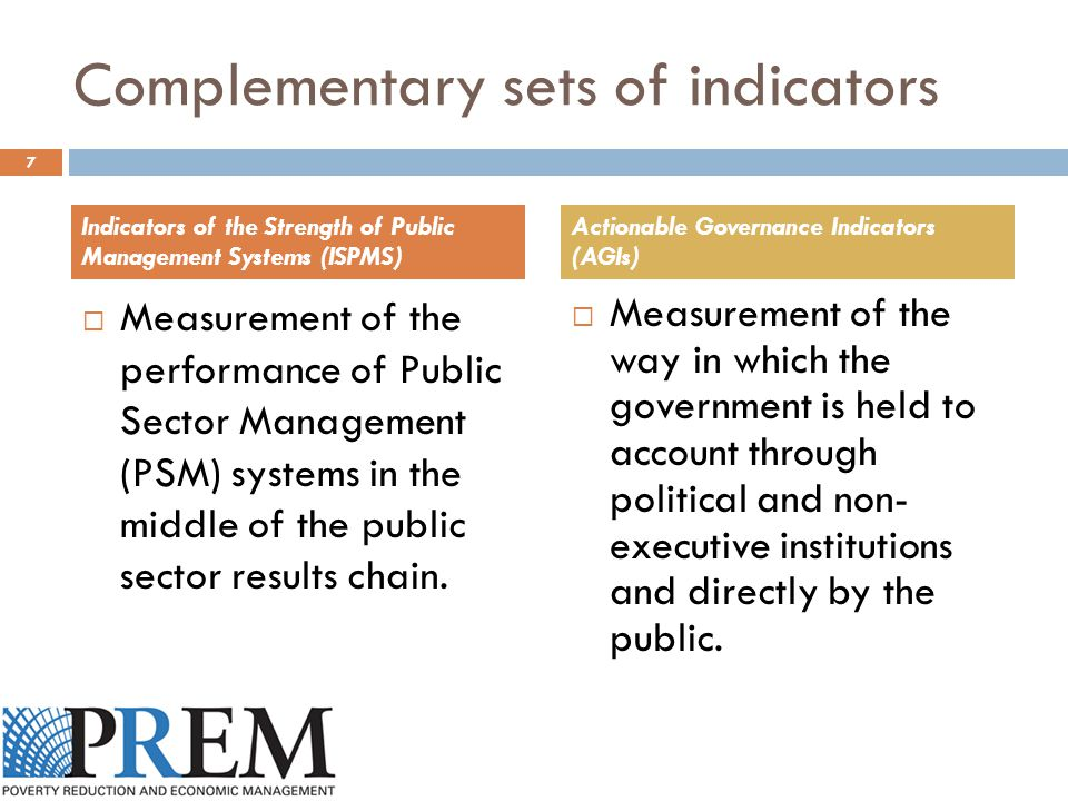 Complementary sets of indicators  Measurement of the performance of Public Sector Management (PSM) systems in the middle of the public sector results